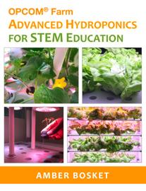 OPCOM Farm Advanced Hydroponics for STEM Education book
