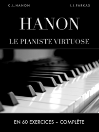 Hanon: Le pianiste virtuose en 60 exercices