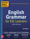 Practice Makes Perfect English Grammar For ESL Learners Third Edition