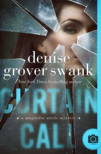 Denise Grover Swank - Curtain Call