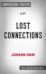 Lost Connections By Johann Hari  Conversation Starters