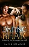 Dating Bear - Book Seven