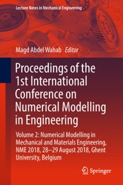 PROCEEDINGS OF THE 1ST INTERNATIONAL CONFERENCE ON NUMERICAL MODELLING IN ENGINEERING