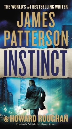 James Patterson & Howard Roughan - Instinct (previously published as Murder Games)