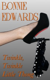 Download and Read Online Twinkle, Twinkle Little Thong