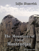 Zeljko Mussovich - The Mountains of Central Montenegro artwork