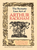 Arthur Rackham & Jeff A. Menges - The Fantastic Line Art of Arthur Rackham artwork