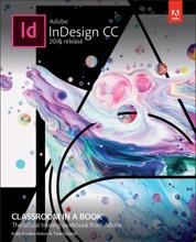 Adobe InDesign CC Classroom In A Book (2018 Release), 1/e