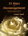 31 Days Of Encouragement Meditations To Help You Persevere And Thrive In Difficult Times
