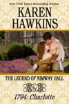 The Legend Of Nimway Hall 1794 - Charlotte