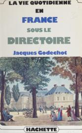 La vie quotidienne en France sous le Directoire