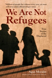 We Are Not Refugees