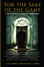For the Sake of the Game: Stories Inspired by the Sherlock Holmes Canon PDF Download