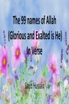 The 99 Names Of Allah Glorified And Exalted Is He In Verse