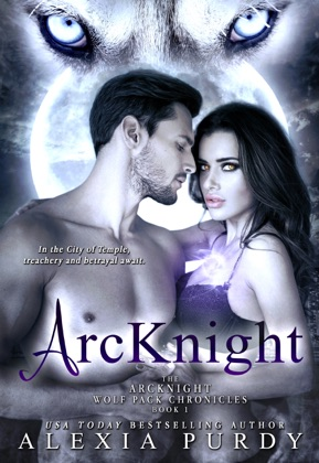 ArcKnight (The ArcKnight Wolf Pack Chronicles #1) image