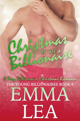 Emma Lea - Christmas with the Billionaire