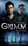 Grimm The Icy Touch