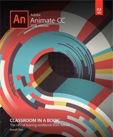 ADOBE ANIMATE CC CLASSROOM IN A BOOK (2018 RELEASE), 1/E