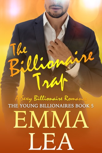 Emma Lea - The Billionaire Trap