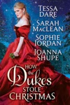 How The Dukes Stole Christmas A Holiday Romance Anthology