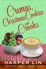 Harper Lin - Cremas, Christmas Cookies, and Crooks artwork