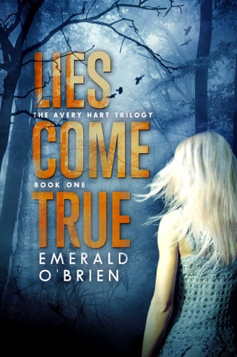 Emerald O'Brien - Lies Come True