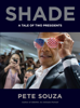 Shade - Pete Souza
