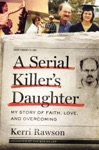 A Serial Killers Daughter
