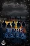 Ultimate Terra Nova Tome 1