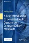 A Brief Introduction To BerezinToeplitz Operators On Compact Khler Manifolds
