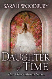 Daughter of Time - Sarah Woodbury Book