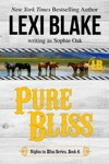 Pure Bliss Nights In Bliss Colorado Book 6