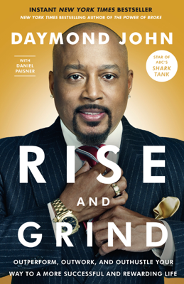 Rise and Grind - Daymond John & Daniel Paisner book