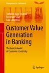 Customer Value Generation In Banking