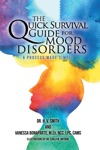The Quick Survival Guide For Mood Disorders