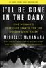 Michelle McNamara - I'll Be Gone in the Dark  artwork