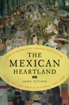 The Mexican Heartland