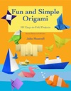 Fun And Simple Origami