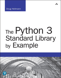 The Python 3 Standard Library by Example, 2/e