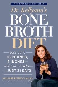 Dr. Kellyann's Bone Broth Diet Book Cover