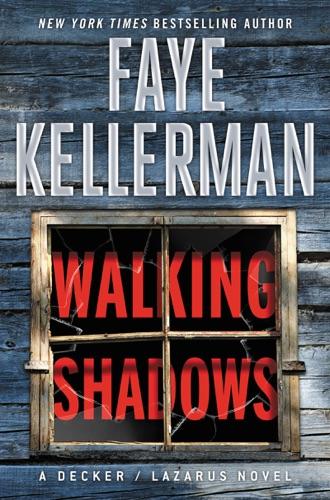 Faye Kellerman - Walking Shadows