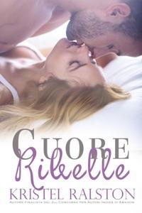 Cuore ribelle Book Cover