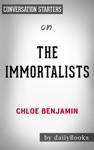 The Immortalists By Chloe Benjamin  Conversation Starters