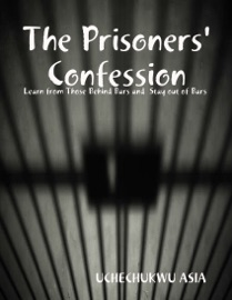 THE PRISONERS CONFESSION