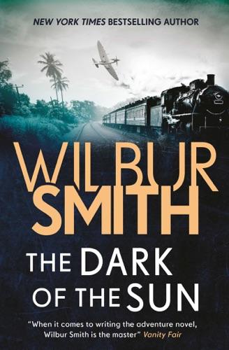 Wilbur Smith - The Dark of the Sun