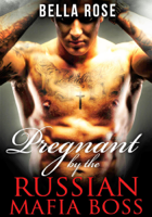 Download and Read Online Pregnant by the Russian Mafia Boss