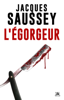 Jacques Saussey - L'Égorgeur artwork