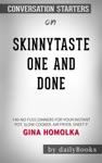 Skinnytaste One And Done 140 No-Fuss Dinners For Your Instant Pot Slow Cooker Air Fryer Sheet P By Gina Homolka Conversation Starters