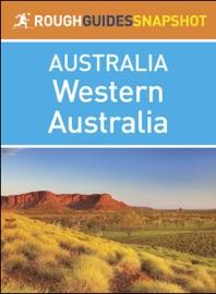 WESTERN AUSTRALIA (ROUGH GUIDES SNAPSHOT AUSTRALIA)