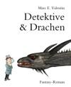 Detektive  Drachen